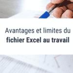 Avantages et limites du fichier Excel au travail