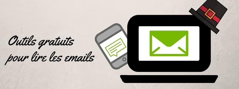Outils gratuits pour lire les emails