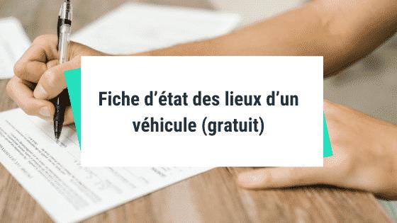 Fiche d'état des lieux d'un véhicule (gratuit)