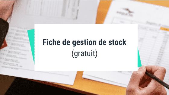 Fiche de gestion de stock (gratuit)