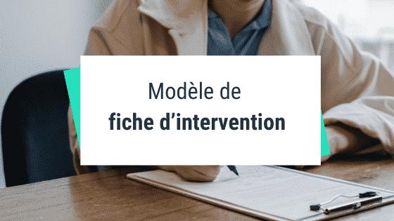 Modèle de fiche d'intervention