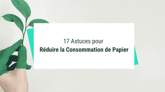Journée Mondiale sans Papier : 17 Astuces pour Réduire la Consommation de Papier
