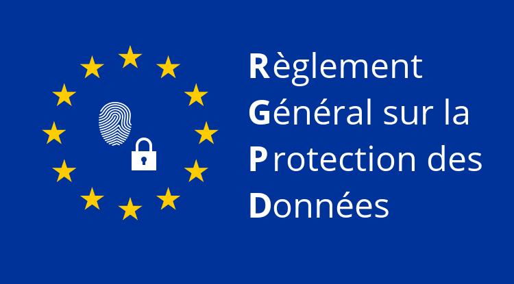 RGPD Règlement général sur la protection des données